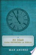 Libro de 30 Dias Para Entender La Biblia