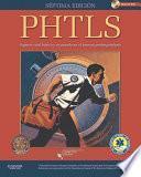 Libro de Phtls. Soporte Vital Básico Y Avanzado En El Trauma Prehospitalario