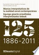 Libro de Marcos Interpretativos De La Realidad Social Contemporánea / Egungo Gizarte Errealitatea Interpretatzeko Bideak