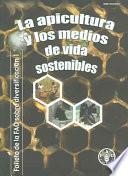 Libro de La Apicultura Y Los Medios De Vida Sostenibles