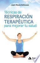 Libro de Técnicas De Respiración Terapéutica Para Mejorar Tu Salud