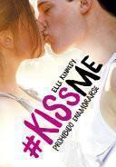 Libro de Prohibido Enamorarse (#kissme 1)