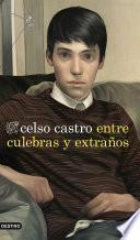 Libro de Entre Culebras Y Extraños