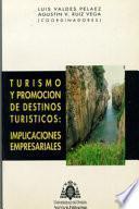 Libro de Turismo Y Promoción De Destinos Turísticos