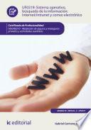 Libro de Sistema Operativo, Búsqueda De Información: Internet/intranet Y Correo Electrónico. Adgn0210