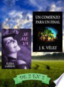 Libro de Se Me Va & Un Comienzo Para Un Final