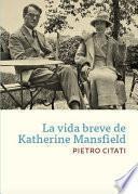 Libro de La Vida Breve De Katherine Mansfield