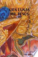 Libro de Cien Lunas Mil Besos