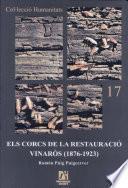 Libro de Els Corcs De La Restauració, Vinaròs 1876 1923