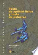Libro de Tests De Aptitud Física Y Tests De Esfuerzo