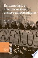 Libro de Epistemología Y Ciencias Sociales: Ensayos Latinoamericanos