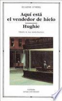 Libro de Aquí Está El Vendedor De Hielo ; Hughie