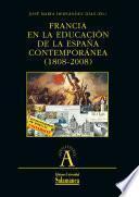 Libro de Francia En La Educación De La España Contemporánea (1808 2008)