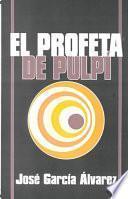 Libro de El Profeta De Pulpí