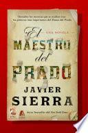 Libro de El Maestro Del Prado (the Master Of The Prado)