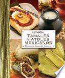 Libro de Tamales Y Atoles Mexicanos