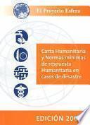 Libro de Carta Humanitaria Y Normas Mínimas De Respuesta Humanitaria En Casos De Desastre
