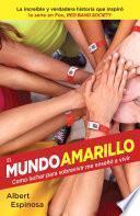 Libro de El Mundo Amarillo (movie Tie In Edition)