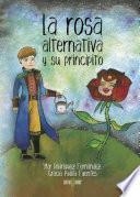 Libro de La Rosa Alternativa Y Su Principito