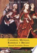Libro de Casadas, Monjas, Rameras Y Brujas