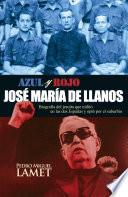Libro de Azul Y Rojo. José María De Llanos