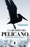 Libro de La Muerte Del Pelícano