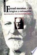 Libro de Freud Mentor, Trágico Y Extrangero