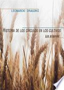 Libro de Historia De Los Círculos En Los Cultivos. Los Orígenes