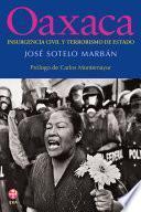 Libro de Oaxaca: Insurgencia Civil Y Terrorismo De Estado