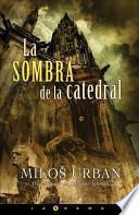 Libro de La Sombra De La Catedral
