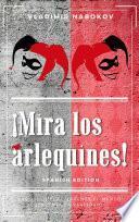 Libro de ¡mira Los Arlequines!