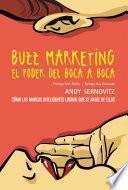 Libro de Buzz Marketing. El Poder Del Boca A Boca
