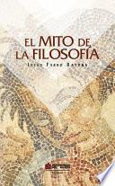 Libro de El Mito De La Filosofía
