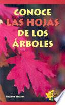 Libro de Conoce Las Hojas De Lo