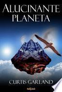 Libro de Alucinante Planeta