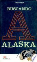 Libro de Buscando A Alaska / Looking For Alaska