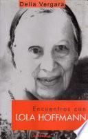 Libro de Encuentros Con Lola Hoffmann