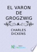 Libro de El Varon De Grogzwig