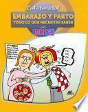 Libro de Embarazo Y Parto. Todo Lo Que Necesitas Saber