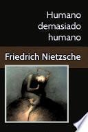 Libro de Humano Demasiado Humano Un Libro Para Espíritus Libres