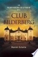 Libro de La Verdadera Historia Del Club Bilderberg