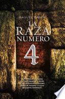 Libro de La Raza Número 4