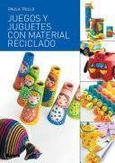 Libro de Juegos Y Juguetes Con Material Reciclado