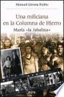 Libro de Una Miliciana En La Columna De Hierro