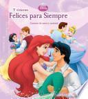 Libro de Disney Y Vivieron Felices Para Simpre / Disney Happily Ever After