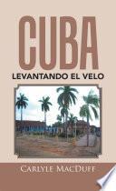 Libro de Cuba Levantando El Velo