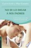 Libro de No Se Lo Digas A Mis Padres