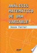 Libro de Análisis Matemático De Una Variable.