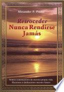 Libro de Retroceder Nunca Rendirse Jamás