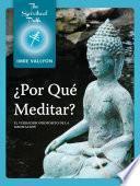 Libro de ¿por Qué Meditar?